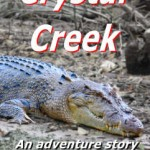 Crystal Creek - A short story