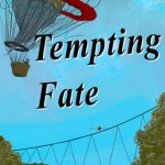 Tempting Fate - a historical adventure novel
